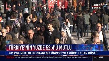 Türkiye'nin yüzde 52.4'ü mutlu