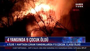 4 yangında 9 çocuk öldü