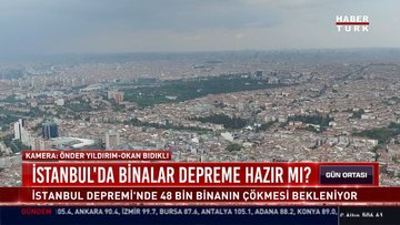İstanbul'da binalar depreme hazır mı?