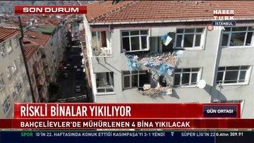İstanbul'daki riskli binalar yıkılıyor!