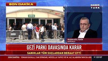 Hukukçu Ruşen Gültekin'den Gezi Parkı davası yorumu