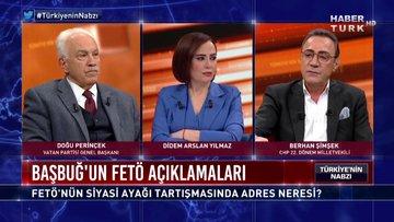 Türkiye'nin Nabzı - 17 Şubat 2020 (FETÖ'nün siyasi ayağı tartışmasında adres neresi?)