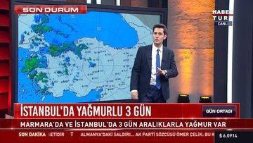 İstanbul'da yağmurlu 3 gün