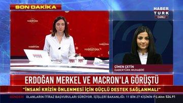 Erdoğan Merkel ve Macron'la görüştü