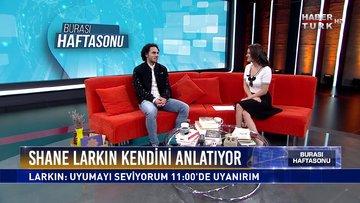 Burası Haftasonu - 23 Şubat 2020 (Anadolu Efes'li basketbolcu Shane Larkin Habertürk'te)