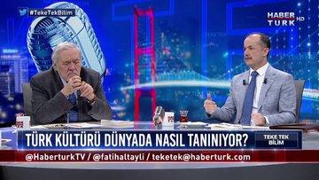 Teke Tek Bilim - 23 Şubat 2020 (Kadim Türk kültürü dünyada nasıl tanınıyor?)
