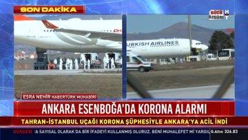 Tahran'dan gelen uçak Koronavirüs şüphesiyle Ankara'ya indi
