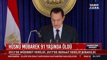 Mısır'ın devrik lideri Hüsnü Mübarek öldü!