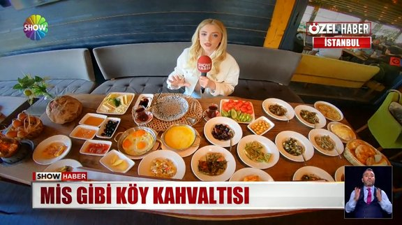 İstanbul'da köy kahvaltısı!