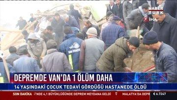 Depremde Van'da 1 ölüm daha