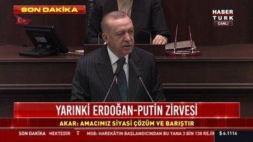 Cumhurbaşkanı Erdoğan'dan İdlib ve göç krizine ilişkin sert mesajlar