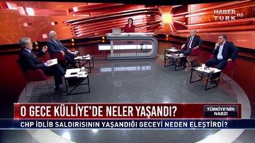 Türkiye'nin Nabzı - 4 Mart 2020 (CHP İdlib saldırısının yaşandığı geceyi neden eleştirdi?)