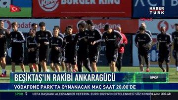Beşiktaş'ın rakibi Ankaragücü