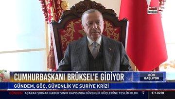 Cumhurbaşkanı Brüksel'e gidiyor
