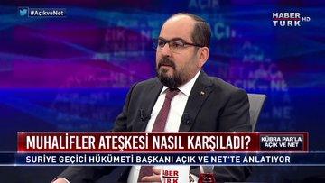 Açık ve Net - 8 Mart 2020 (Suriye Geçici Hükümeti Başkanı Abdurrahman Mustafa)