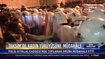 Taksim'de kadın yürüyüşüne müdahale