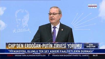 CHP'den Erdoğan-Putin zirvesi yorumu