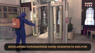 Müzeler dezenfekte ediliyor