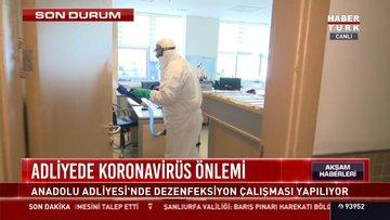 Adliyede koronavirüs önlemi
