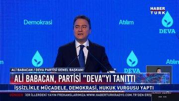 Ali Babacan partisi '' Deva ''yı tanıttı