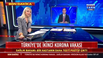 Son dakika: Türkiye'de ikinci koronavirüs vakası