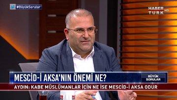 Büyük Sorular - 14 Mart 2020 (Mescid-i Aksa'nın önemi ne?)
