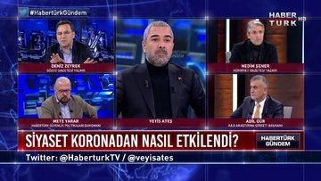 Habertürk Gündem - 15 Mart 2020 (Siyaset koronavirüsten nasıl etkilendi?)
