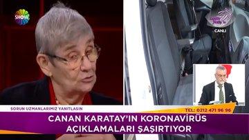 Prof. Dr. Canan Karatay'ın koronavirüs açıklamaları şaşırttı!