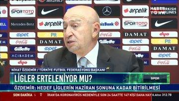 Nihat Özdemir: Ligler seyircisiz oynanmaya devam edecektir