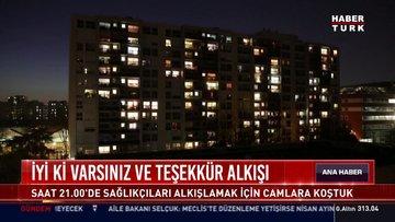 Türkiye sağlıkçılarını alkışladı