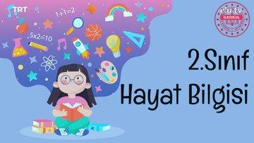 EBA TV 2. Sınıf Hayat Bilgisi Ders Tekrarı 26 Mart