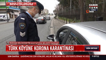Türk köyüne korona karantinası