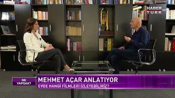 Ne Yapsak - 28 Mart 2020 (Mehmet Açar)