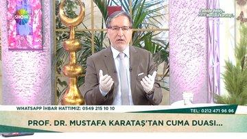 Prof. Dr Mustafa Karataş'tan Cuma duası