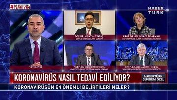Habertürk Gündem Özel - 6 Nisan 2020 (Koronavirüs nasıl tedavi ediliyor?)