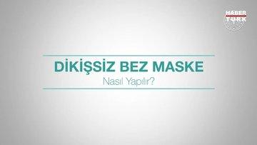 Evde dikişsiz bez maske nasıl yapılır?