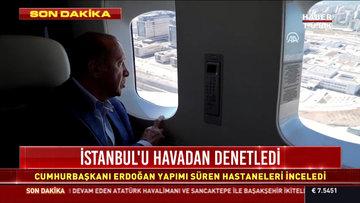 Cumhurbaşkanı Erdoğan yapımı süren hastaneleri inceledi