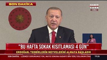 Cumhurbaşkanı Erdoğan açıkladı: 22 Nisan gecesinden itibaren 4 gün sokağa çıkma kısıtlaması uygulaması yapılacak