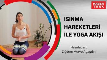 Isınma hareketleri ile yoga akışı
