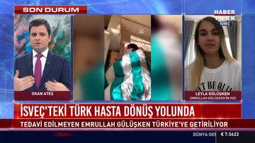 İsveç'teki Türk hasta dönüş yolunda