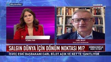 Açık ve Net - 25 Nisan 2020 (Koronavirüs salgını dünya için dönüm noktası mı? Carl Bildt anlatıyor)