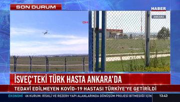 İsveç'teki Türk hasta Ankara'da
