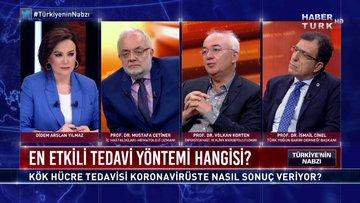 Türkiye'nin Nabzı - 27 Nisan 2020 (Kök hücre tedavisi koronavirüste nasıl sonuç veriyor?)