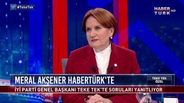 Teke Tek Özel - 28 Nisan 2020 (İYİ Parti Genel Başkanı Meral Akşener)