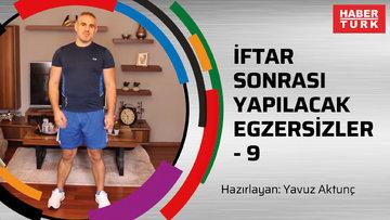 İFTAR SONRASI YAPILACAK EGZERSİZLER-9