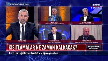 Habertürk Gündem - 3 Mayıs 2020 (Ankara kulislerinde kısıtlamalarla ilgili ne konuşuluyor?)