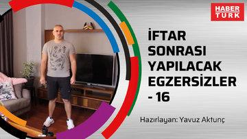 İFTAR SONRASI YAPILACAK EGZERSİZLER - 16