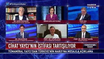 Türkiye'nin Nabzı - 18 Mayıs 2020 (Tümamiral Cihat Yaycı neden istifa etti?)