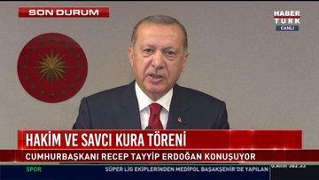 Cumhurbaşkanı Erdoğan'dan Hakim ve Savcı Kura Töreni'nde açıklamalar