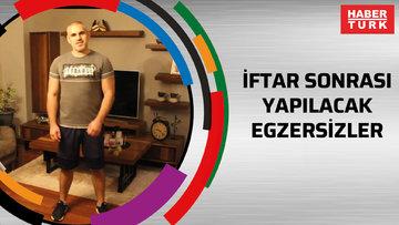 İFTAR SONRASI YAPILACAK EGZERSİZLER - 26